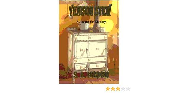 Venison Stew (Jim and Em mysteries Book 2)
