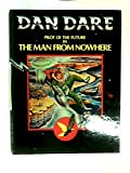 Dan Dare, pilot of the future, in The man from nowhere