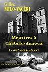 Meurtres à Château-Arnoux : 1 - Automne sanglant par Milo-Vacéri
