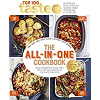 The All-in-One Cookbook: 100 top-rated recipes for one-pot, one-pan, one-tray and your slow cooker