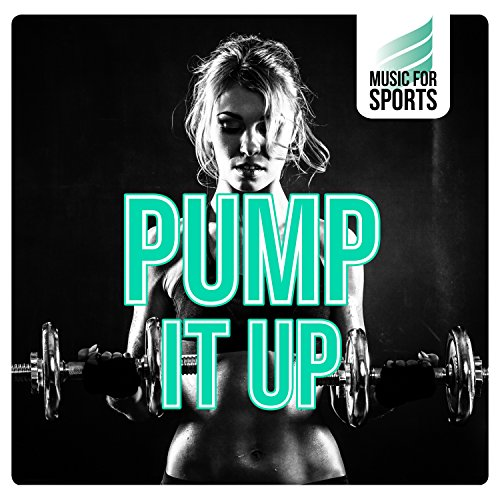 Music for Sports: Pump It Up ()