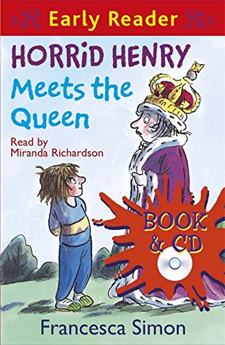 Download Horrid Henry Early Reader: Horrid Henry Meets the Queen: Book 16 ebook