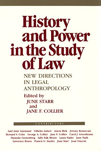History and Power in the Study of Law (The Anthropology of Contemporary Issues) por June Starr,Jane F. Collier