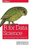 Books : R for Data Science: Import, Tidy, Transform, Visualize, and Model Data