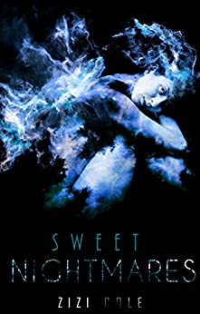 Sweet Nightmares (The Damned Series Book 1) by [Cole, Zizi]