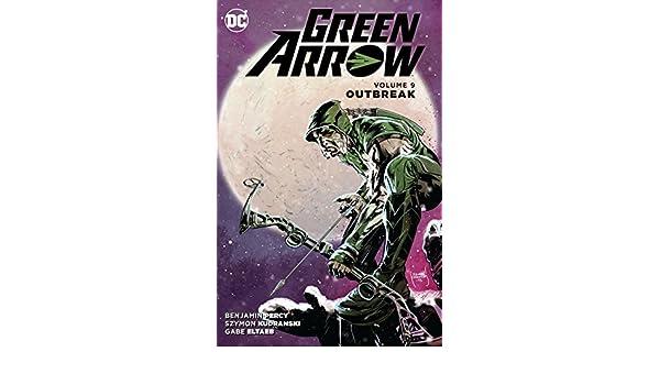 Green Arrow (2011-2016) Vol. 9: Outbreak (English Edition ...