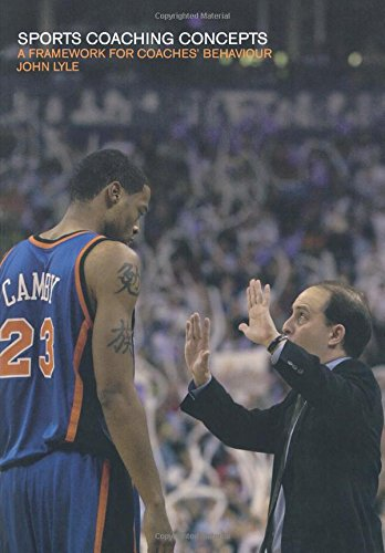 Sports Coaching Concepts: A Framework for Coaches' Behaviour