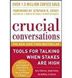 img - for Crucial Conversations: Tools for Talking When Stakes Are High (Hardback) - Common book / textbook / text book