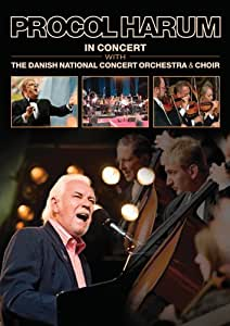 Procol Harum: In Concert with the Danish National Concert Orchestra & Choir