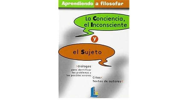 La Conciencia, El Inconsciente Y El Sujeto: Varios: 9788484832287: Amazon.com: Books