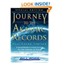 Journey to the Akashic Records  Full Color: A Handbook and Field Guide to the Library of Souls and Opening Your Book of Life