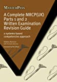 A Complete MRCP(UK): A Systems-Based Competencies Approach (MasterPass)