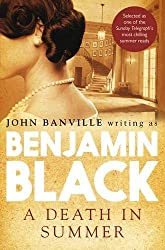 A Death in Summer (Quirke 4) by Black, Benjamin (2012) Paperback