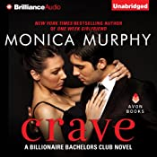 Crave: Billionaire Bachelors Club, Book 1 | Monica Murphy