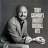 Terry Cashman's Greatest Baseball Hits