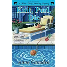 Knit, Purl, Die (2) (A Black Sheep Knitting Mystery)