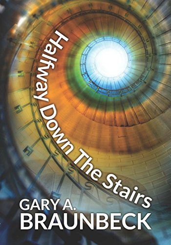 Halfway Down The Stairs by [Braunbeck, Gary A.]