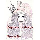 Raposas de dança (Portuguese Edition)