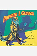 Private I. Guana: The Case of the Missing Chameleon Paperback