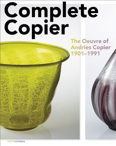 Complete Copier: The Oeuvre of A.O. Copier 1901-1991