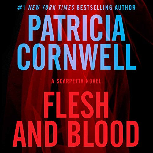 Flesh and Blood: A Scarpetta Novel Audiobook [Free Download by Trial] thumbnail