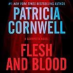 Flesh and Blood: A Scarpetta Novel, Book 22 | Patricia Cornwell