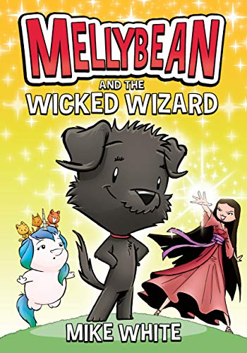 Book Cover: Mellybean and the Wicked Wizard