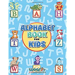 Alphabet Book for Kids: Letter Tracing, Coloring Book and ABC Activities for Preschoolers Ages 3-5 (Woo! Jr. Kids Activities Books)
