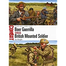 Boer Guerrilla vs British Mounted Soldier: South Africa 1880–1902