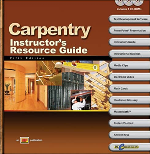 Carpentry Instructor's Resource Guide