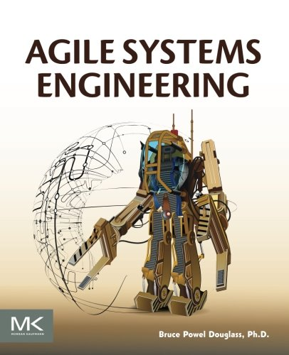 Agile Systems Engineering by Morgan Kaufmann