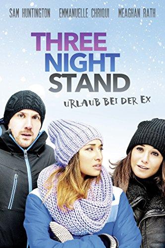 Three Night Stand - Urlaub bei der Ex Film
