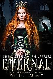 Eternal: Fae Paranormal Romance (The Queen's Alpha Series Book 1)