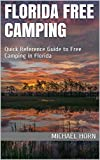 Florida Free Camping: Quick Reference Guide to Free Camping in Florida