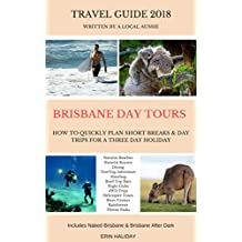 Discovering Brisbane Australia in 3 Days: A Travel Guide Written by an Aussie