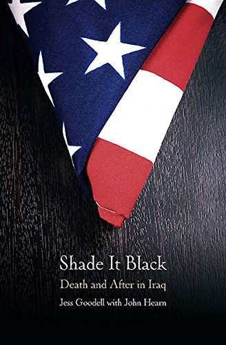 Shade It Black: Death and After in Iraq for sale  Delivered anywhere in USA