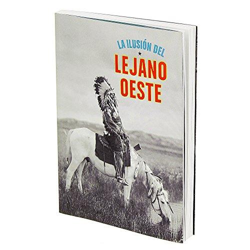 Descargar Libro La Ilusión Del Lejano Oeste Miguel Ángel Blanco