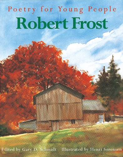Poetry for Young People: Robert Frost (Poetry For Young People) - Book  of the Poetry for Young People