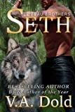 Seth: Le Beau Brothers: New Orleans Billionaire Shifters with BBW mates Series (Le Beau Series) (Volume 7)