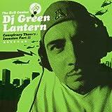 Conspiracy Theory: Invasion Pt II (DJ Green Lantern) By DJ Green Lantern (2005-01-31)