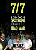 7/7: The London Bombings, Islam and the Iraq War