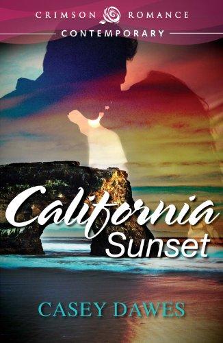 Book: California Sunset (Crimson Romance) by Casey Dawes
