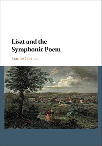 Liszt and the Symphonic Poem by Cambridge University Press