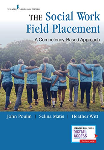 The Social Work Field Placement: A Competency-Based Approach