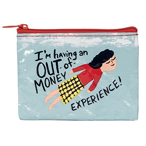 Blue Q Bags, Coin Purse, I'm Having an Out-of-Money Experience!