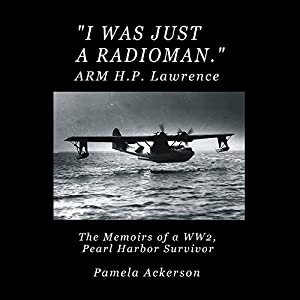 I Was Just a Radioman Audiobook