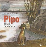 Pipo, chien de guerre par Sandrine Place