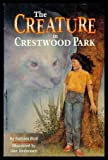 The Creature in Crestwood Park, Barbara Ford, 0816738742
