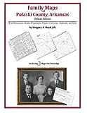 Family Maps of Pulaski County, Arkansas
