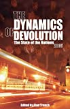 The Dynamics of Devolution, , 1845400364